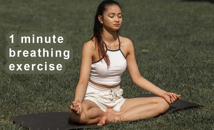 1 minute breathing exercise